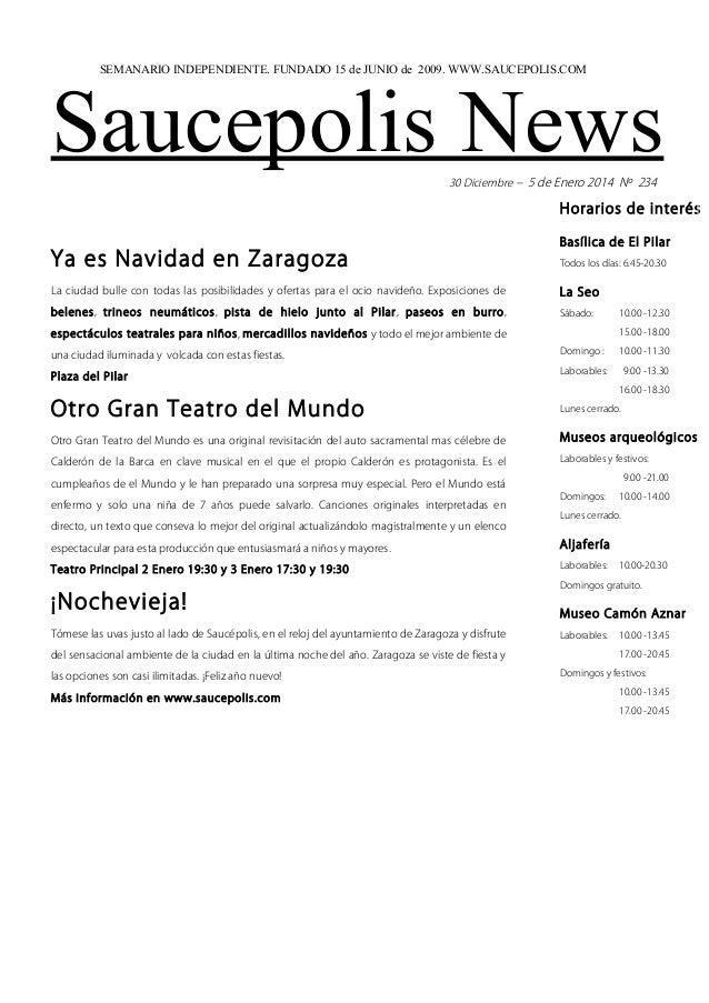 SEMANARIO INDEPENDIENTE. FUNDADO 15 de JUNIO de 2009. WWW.SAUCEPOLIS.COM  Saucepolis News 30 Diciembre – 5 de Enero 2014 N...