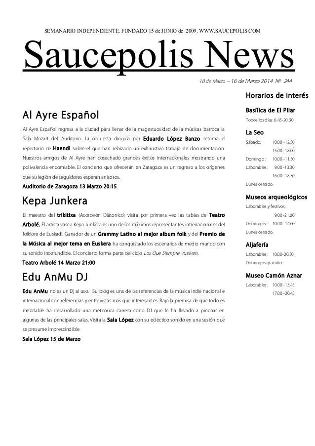SEMANARIO INDEPENDIENTE. FUNDADO 15 de JUNIO de 2009. WWW.SAUCEPOLIS.COM  Saucepolis News 10 de Marzo – 16 de Marzo 2014 N...