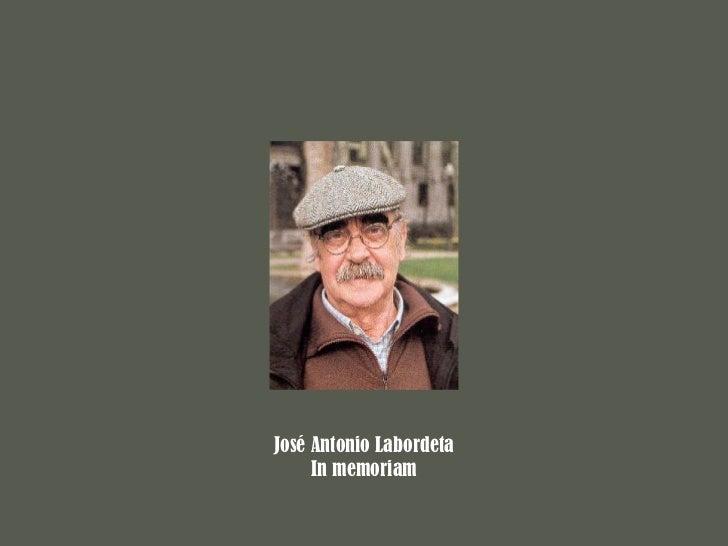 José Antonio Labordeta   In memoriam