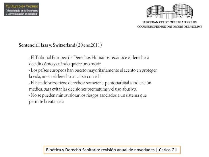 Sentencia Haas v. Switzerland(20.ene.2011)<br />· El Tribunal Europeo de Derechos Humanos reconoce el derecho a decidir có...
