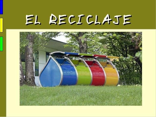 EL RECICLAJEEL RECICLAJE
