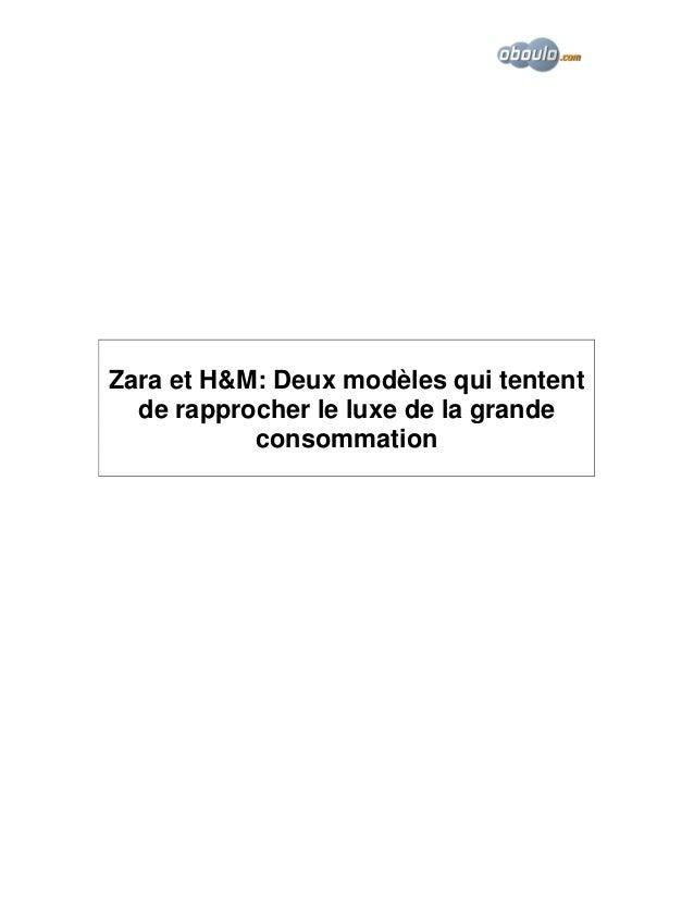 Zara et H&M: Deux modèles qui tentent de rapprocher le luxe de la grande consommation