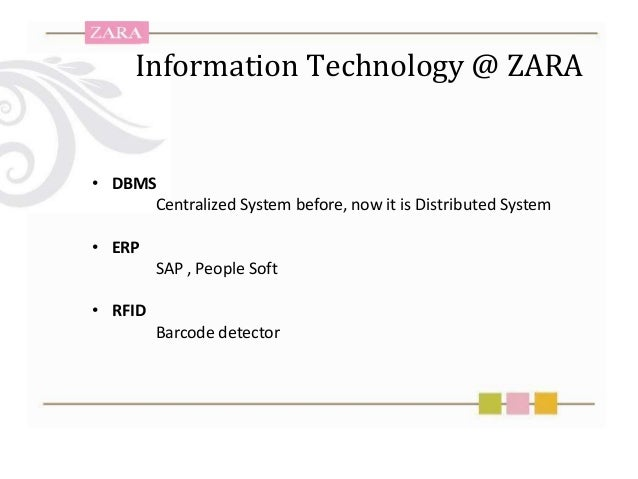 Zara information technology system management