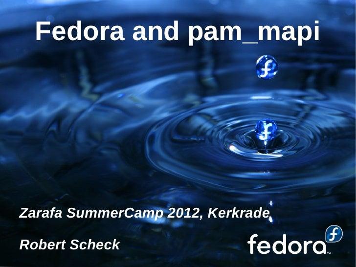 Fedora and pam_mapiZarafa SummerCamp 2012, KerkradeRobert Scheck
