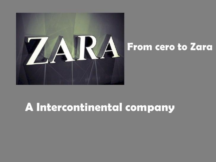 A Intercontinental company From cero to Zara