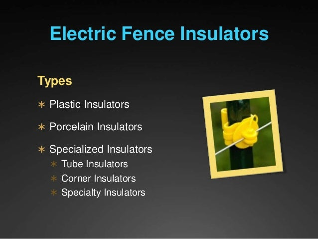 Components Of Electric Fence Systems