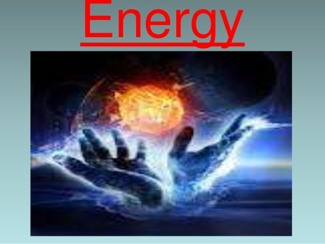 • Energy is the Capacity of a body to do Work. • Energy represents the total amount of Work that a Body can do. • Unit of ...