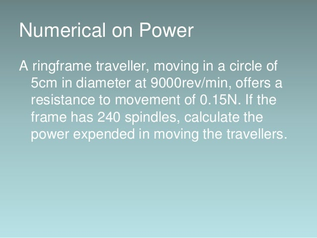 Solution: Distance moved by traveller in one revolution = 5¶ = 5(3.14) = 15.70cm Distance moved per second = 15.70×9000÷60...