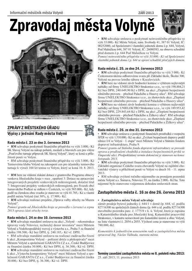 ZÁØÍ 2013 Výpisy z jednání Rady mìsta Volynì ZPRÁVY Z MÌSTSKÉHO ÚØADU