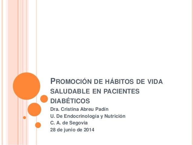Promoción de Hábitos de Vida Saludables en pacientes