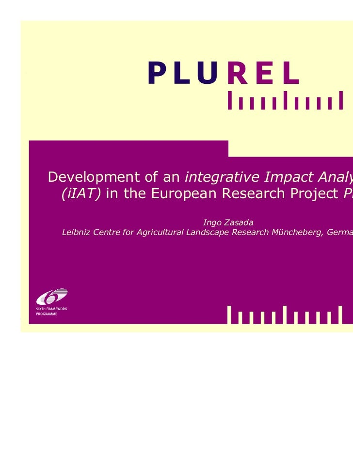 Development of an integrative Impact Analysis Tool         (iIAT) in the European Research Project PLUREL                 ...