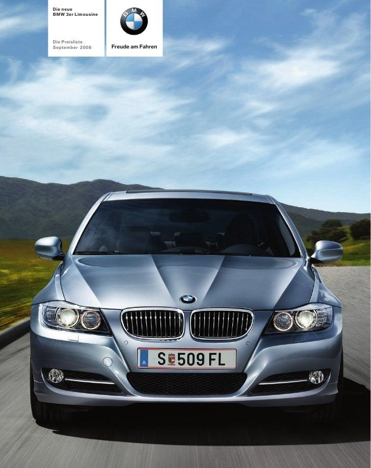 Die neue BMW 3er Limousine     Die Preisliste                     Freude am Fahren September 2008