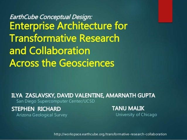 EarthCube Conceptual Design: Enterprise Architecture for Transformative Research and Collaboration Across the Geosciences ...