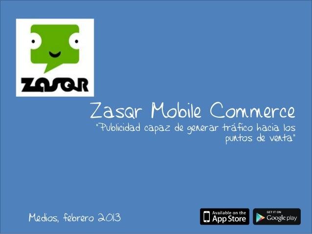"""Zasqr Mobile Commerce              """"Publicidad capaz de generar tráfico hacia los                                         ..."""