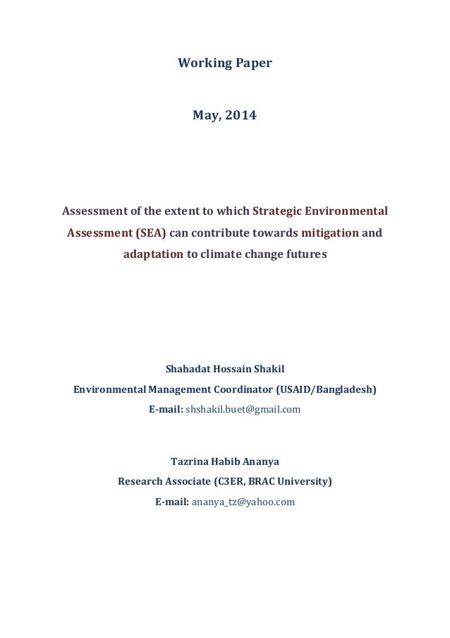 Working Paper May, 2014 Assessment of the extent to which Strategic Environmental Assessment (SEA) can contribute towards ...