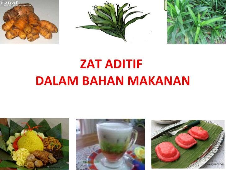 Lili Andajani, S.Pd, M.Pd     ZAT ADITIFDALAM BAHAN MAKANAN