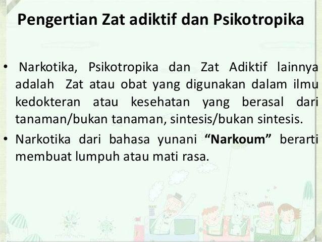 Zat Adiktif Dan Psikotropika Originally Source From Bnn