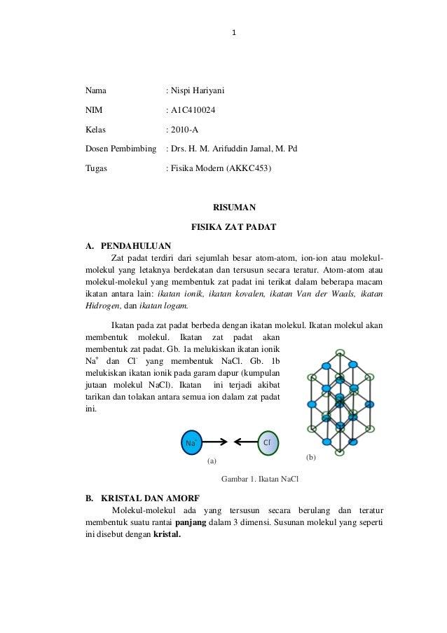 1Nama : Nispi HariyaniNIM : A1C410024Kelas : 2010-ADosen Pembimbing : Drs. H. M. Arifuddin Jamal, M. PdTugas : Fisika Mode...