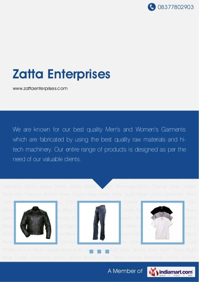 08377802903A Member ofZatta Enterpriseswww.zattaenterprises.comMens Jacket Mens Jeans Mens T-Shirts Bermuda Shorts Formal ...