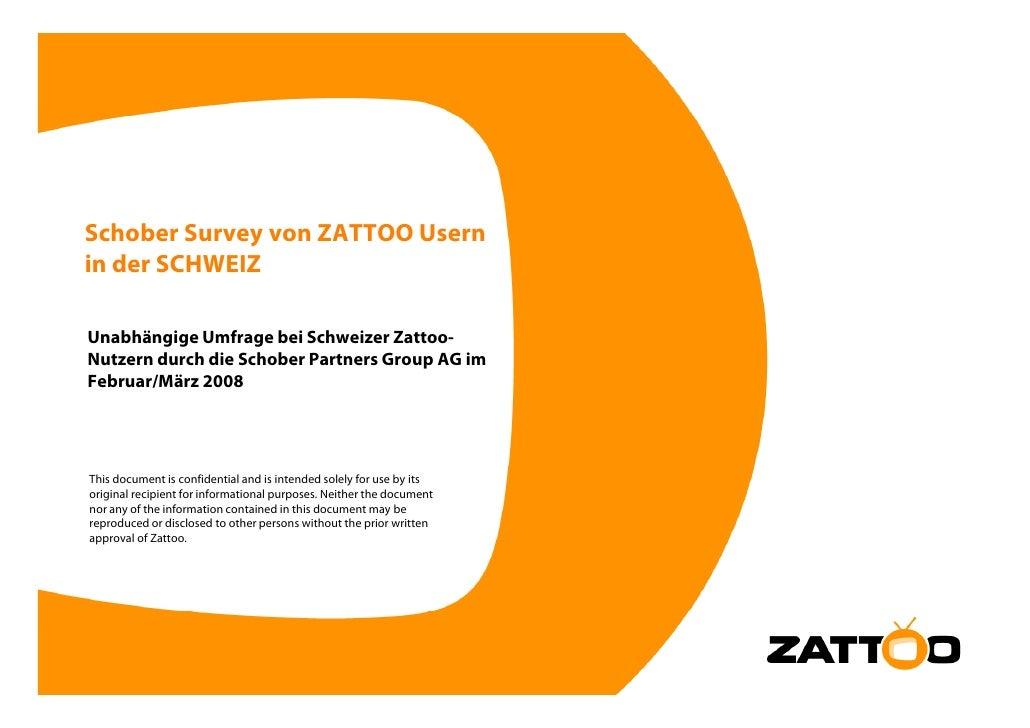 Schober Survey von ZATTOO Usern in der SCHWEIZ  Unabhängige Umfrage bei Schweizer Zattoo- Nutzern durch die Schober Partne...