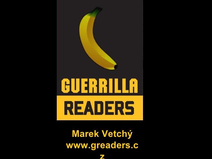 Marek Vetchý www.greaders.cz