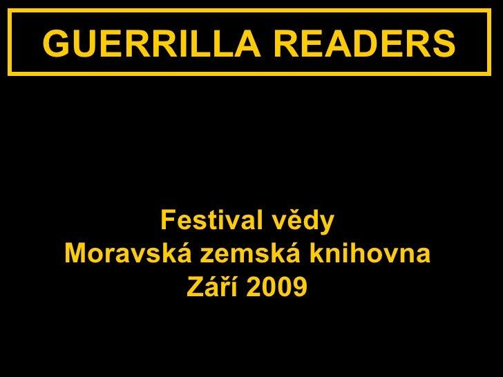 Guerrilla Readers - výroční prezentace Slide 2
