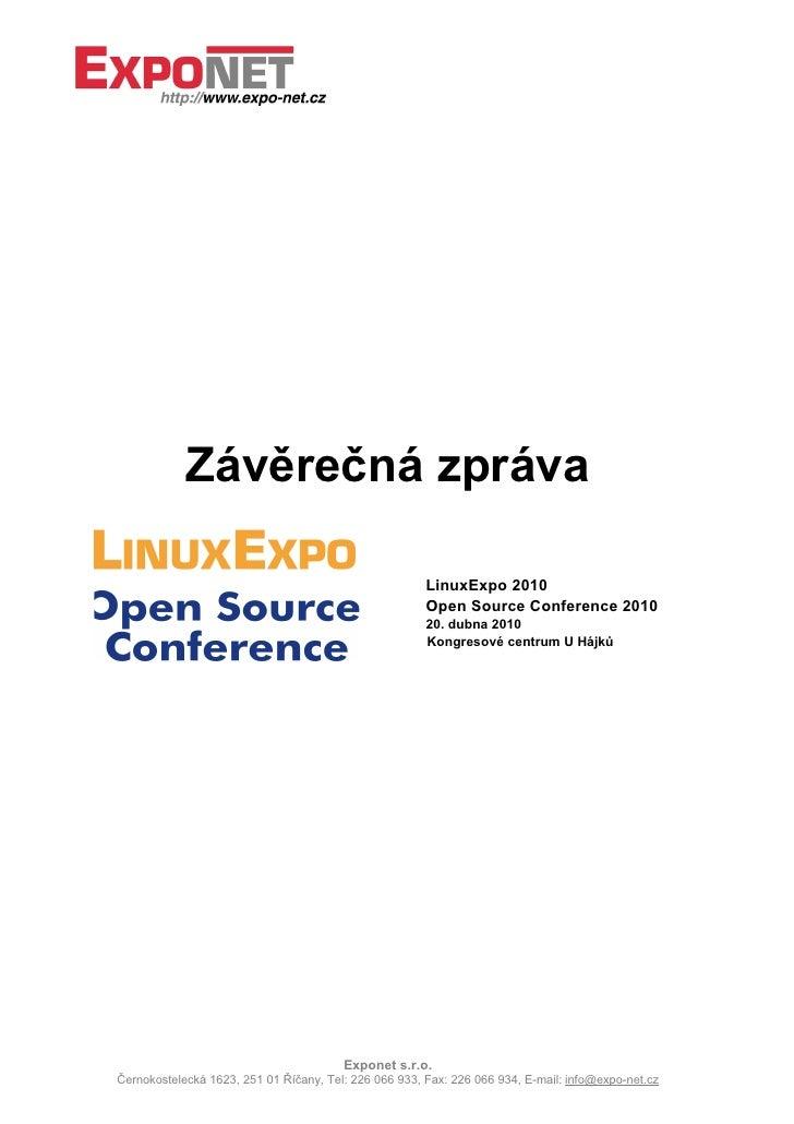 Závěrečná zpráva                                                         LinuxExpo 2010                                   ...