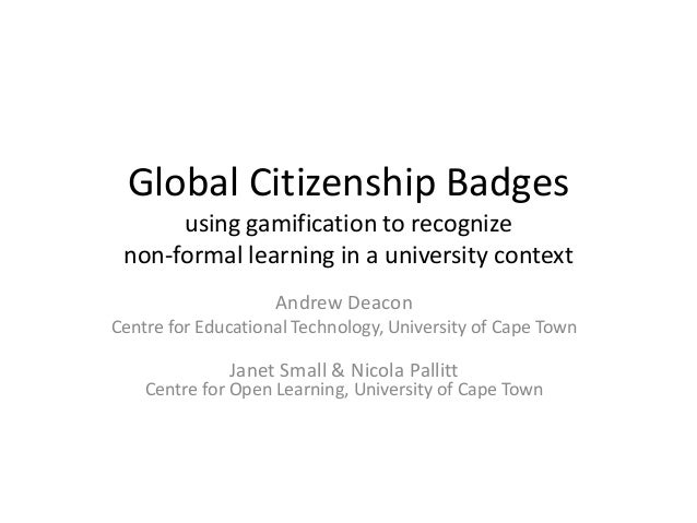 Andrew Deacon Centre for Educational Technology, University of Cape Town Janet Small & Nicola Pallitt Centre for Open Lear...