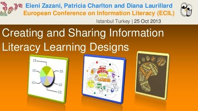 Eleni Zazani, Patricia Charlton and Diana Laurillard European Conference on Information Literacy (ECIL) Istanbul Turkey | ...