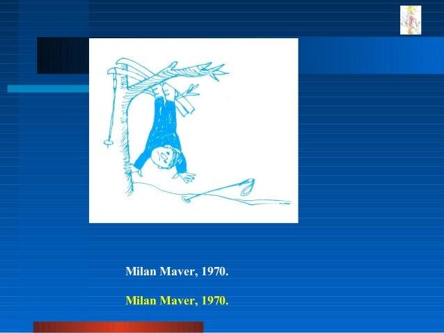 Milan Maver, 1970. Milan Maver, 1970.
