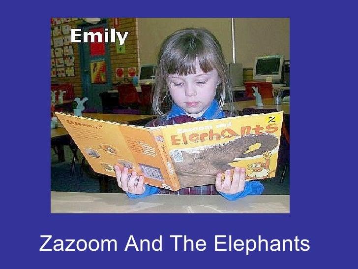 Zazoom And The Elephants