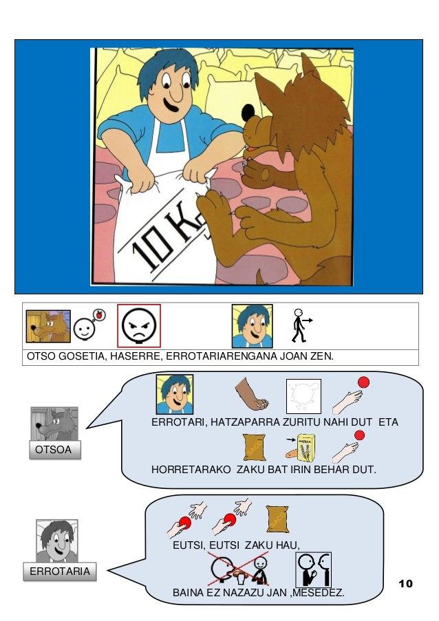 10 OTSO GOSETIA, HASERRE, ERROTARIARENGANA JOAN ZEN. ERROTARI, HATZAPARRA ZURITU NAHI DUT ETA HORRETARAKO ZAKU BAT IRIN BE...
