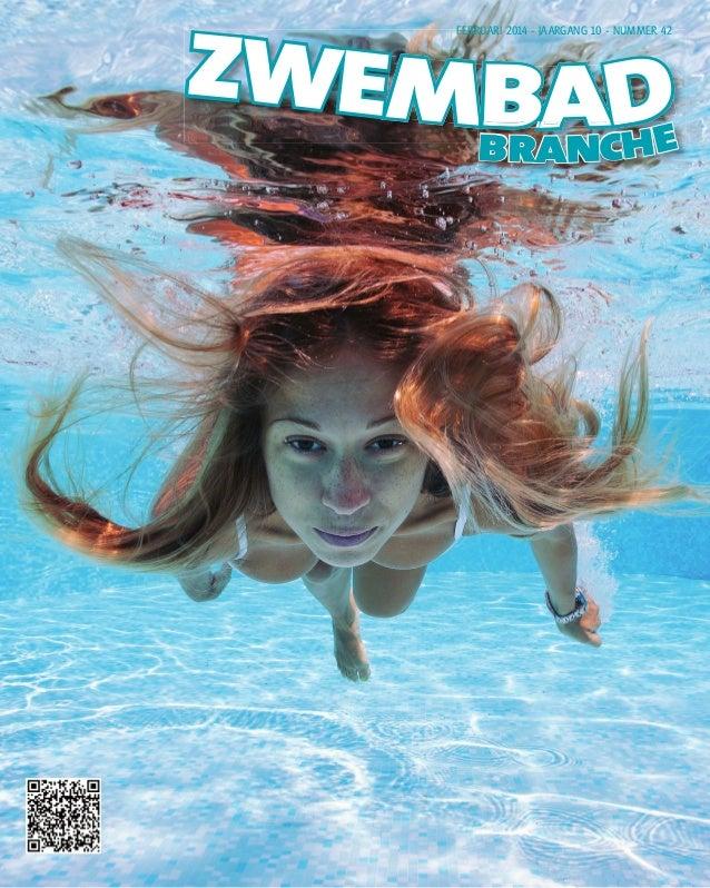 ZWEMBAD branche FEBRUARI 2014 - JAARGANG 10 - NUMMER 42