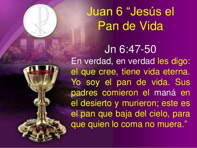 Resultado de imagen para Juan 6,47-50