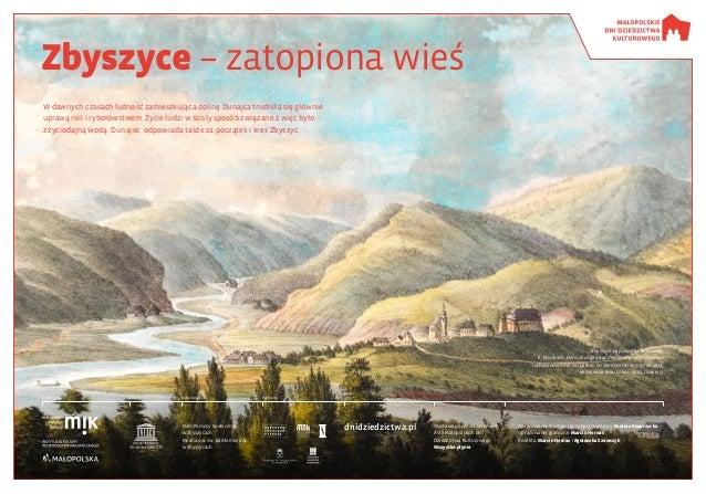 Zbyszyce – zatopiona wieś W dawnych czasach ludność zamieszkująca dolinę Dunajca trudniła się głównie uprawą roli irybołó...