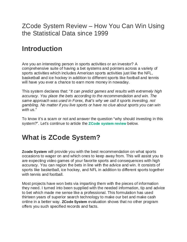 ZCode System Review – How You Can Win Using the Statistical Data since 1999 Introduction Are you an interesting person in ...