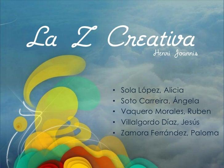"""La Z Creativa1º Extracción puntos clave del libro """"La  Z Creativa"""" tras su debate en grupo                               H..."""