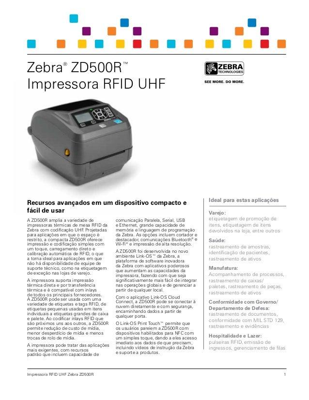 Impressora RFID UHF Zebra ZD500R Recursos avançados em um dispositivo compacto e fácil de usar A ZD500R amplia a variedade...