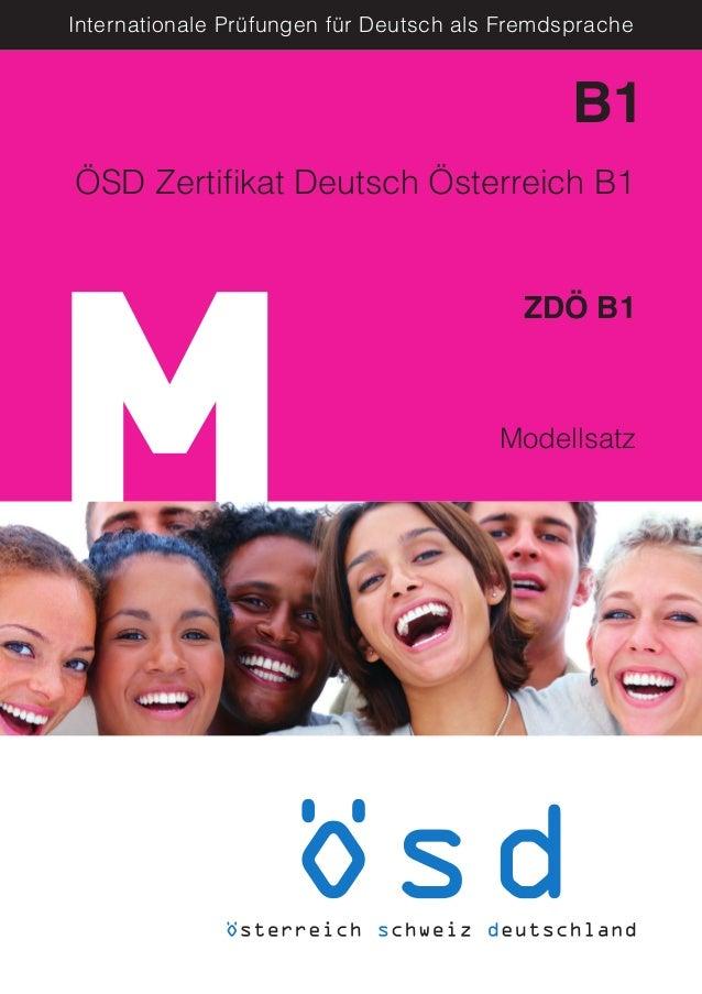 M Internationale Prüfungen für Deutsch als Fremdsprache Modellsatz B1 ZDÖ B1 ÖSD Zertifikat Deutsch Österreich B1