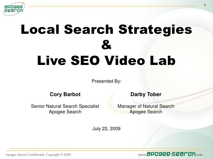 1     Local Search Strategies           &   Live SEO Video Lab                              Presented By:           Cory B...