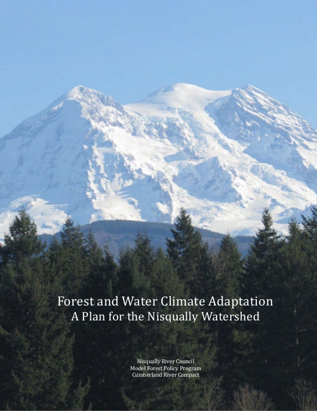 Forest and Water Climate Adaptation Nisqually River Council Model Forest Policy Program Cumberland River Compact Forest an...
