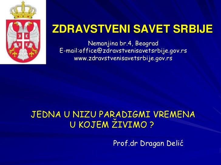 ZDRAVSTVENI SAVET SRBIJE               Nemanjina br.4, Beograd     E-mail:office@zdravstvenisavetsrbije.gov.rs         www...