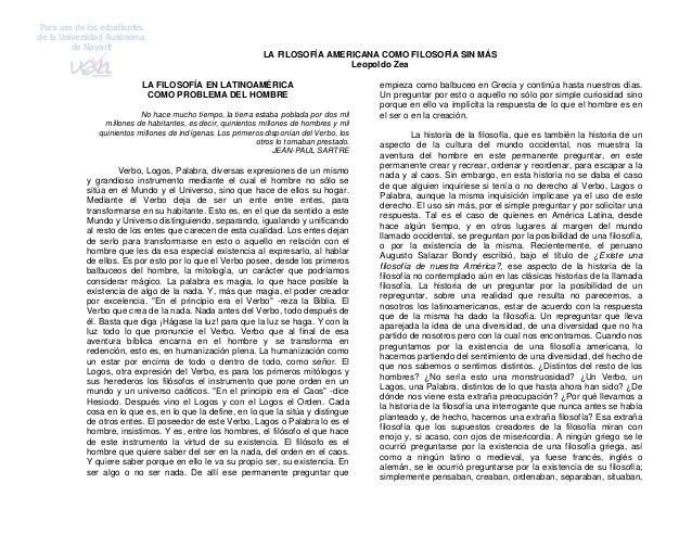 Para uso de los estudiantes de la Universidad Autónoma de Nayarit LA FILOSOFÍA AMERICANA COMO FILOSOFÍA SIN MÁS Leopoldo Z...