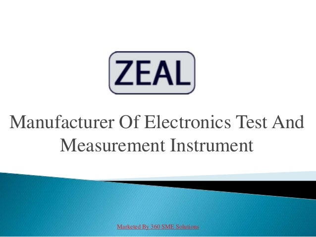 Manufacturer Of Electronics Test And Measurement Instrument Marketed By 360 SME Solutions