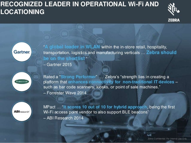 Zebra - MPAC WIFI & BLE LBS - Digital Activation Conference 2015 Slide 3