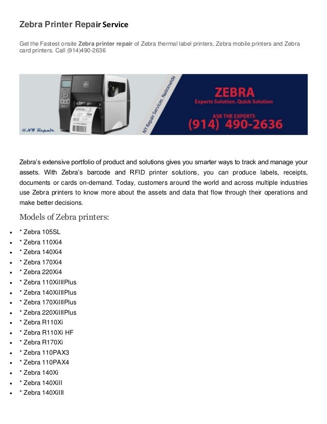 Zebra Printer Repair Service Get the Fastest onsite Zebra printer repair of Zebra thermal label printers, Zebra mobile pri...