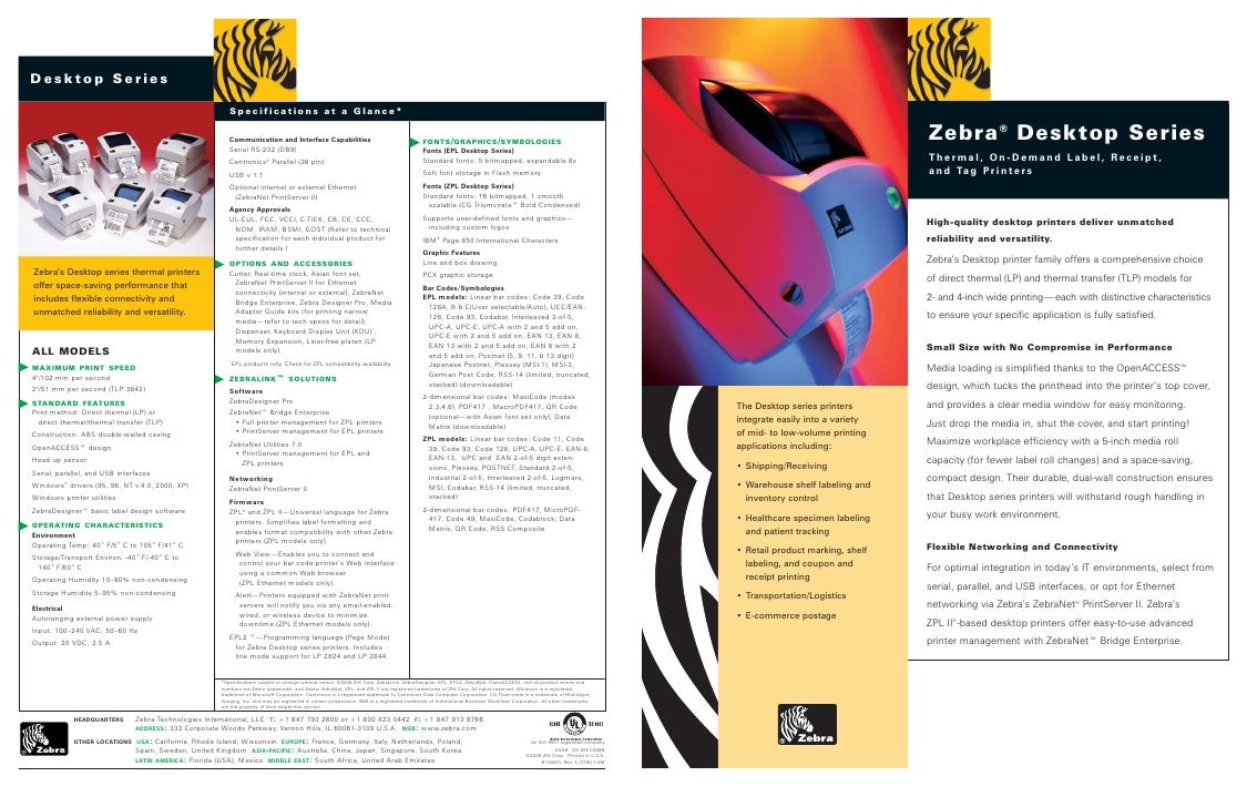 Zebra ® Desktop Series                                   Thermal, On-Demand Label, Receipt,                               ...