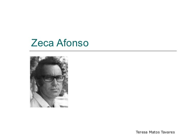 Zeca Afonso              Teresa Matos Tavares