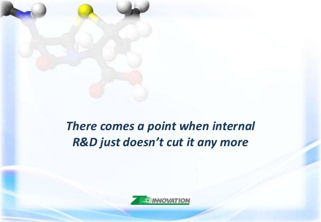 There comes a point when internal R&D just doesn't cut it any more