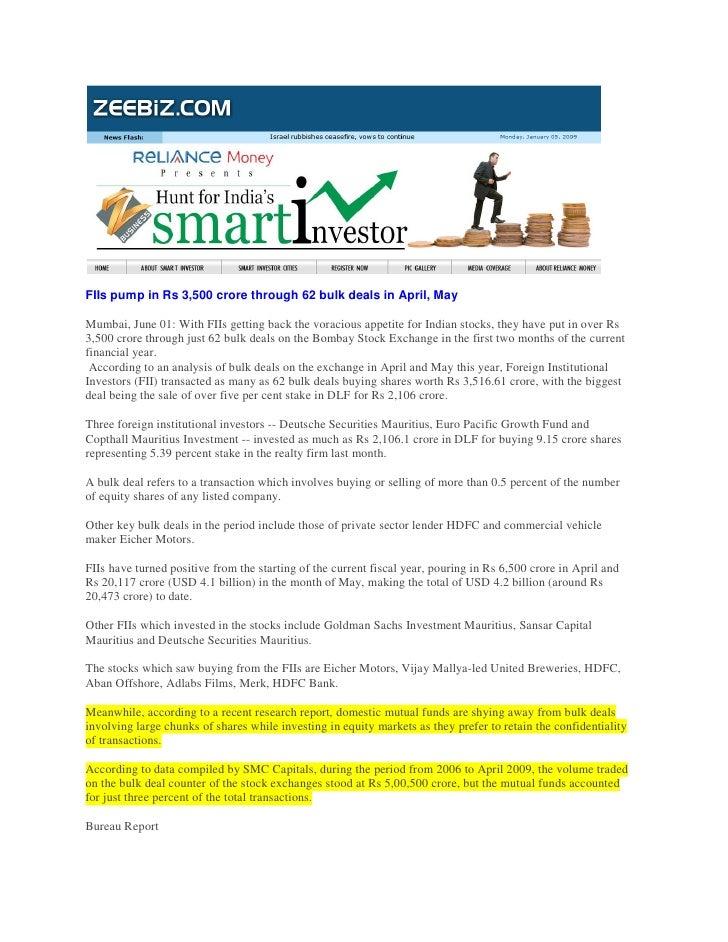 FIIs pump in Rs 3,500 crore through 62 bulk deals in April, May  Mumbai, June 01: With FIIs getting back the voracious app...